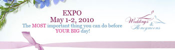 Online bridal expo - May 1 and May 2, 2010.